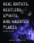 Real Ghosts, Restless Spirits, and Haunted Places
