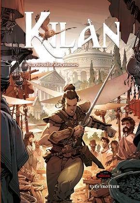 Kilan tome 2: La révolte des muses
