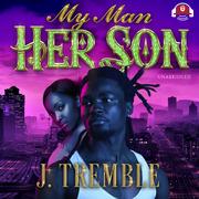 My Man, Her Son