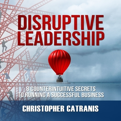 Disruptive Leadership