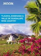 Moon Tijuana, Ensenada & Valle de Guadalupe Wine Country