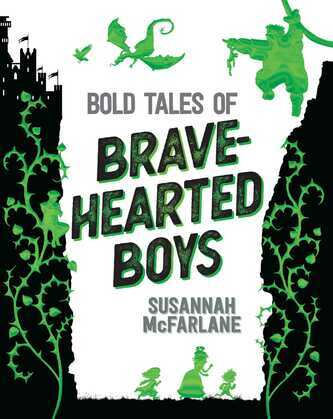 Bold Tales of Brave-Hearted Boys