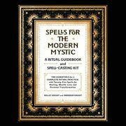 Spells for the Modern Mystic