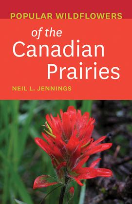 Popular Wildflowers of the Canadian Prairies