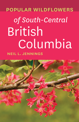 Popular Wildflowers of South-Central British Columbia