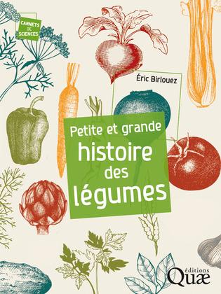 Petite et grande histoire des légumes
