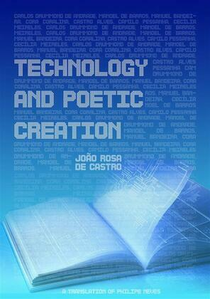 Technology And Poetic Creation