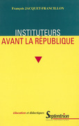 Instituteurs avant la République
