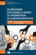 Des mécanismes pour assurer la validité de l'interprétation de la mesure en éducation
