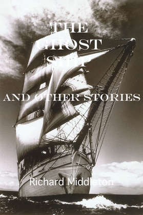 The Ghost Ship, and Other Stories