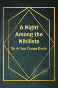 A Night Among the Nihilists