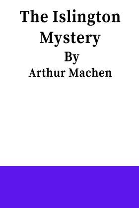 The Islington Mystery