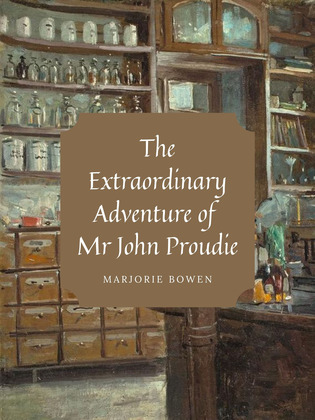 The Extraordinary Adventure of Mr John Proudie