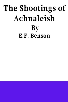 The Shootings Of Achnaleish
