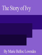 The Story of Ivy