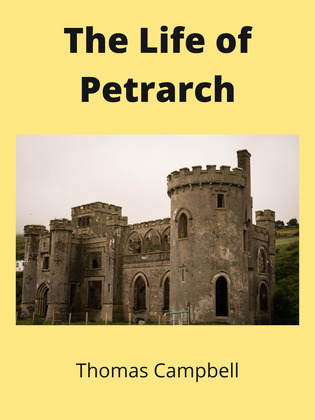 The Life of Petrarch
