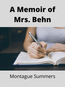 A Memoir of Mrs. Behn