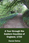 A Tour through the Eastern Counties of England, 1722