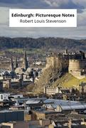 Edinburgh: Picturesque Notes