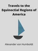Travels to the Equinoctial Regions of America