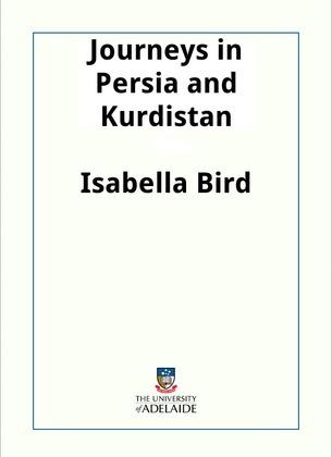 Journeys in Persia and Kurdistan