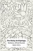 The Malay Archipelago,