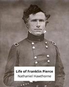 Life of Franklin Pierce