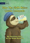 Toby The Sloth Makes Lovely Lemonade