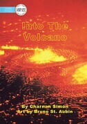 Into The Volcano