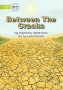 Between The Cracks