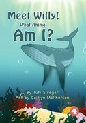 Meet Willy! What Animal Am I?