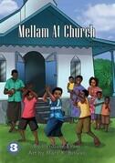 Mellam at church