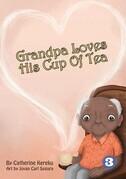 Grandpa Loves His Cup Of Tea