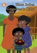 Elma Bakes Grandma's Cake