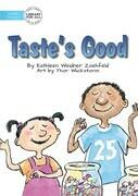 Taste's Good