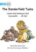 The Danderfield Twins – Lions And Monkeys And Coconuts . . . Oh My!