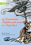 A Hundred Coconuts And A Top Hat