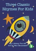 Three Classic Rhymes For Kids