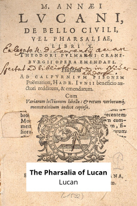 The Pharsalia of Lucan
