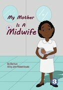 My Mother Is A Midwife
