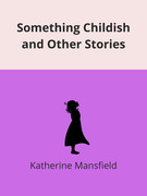 Something Childish, and other stories