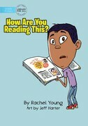 How Are You Reading This?