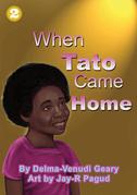 When Tato Came Home