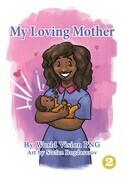 My Loving Mother