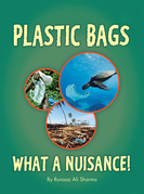 Plastic Bags - What A Nuisance!