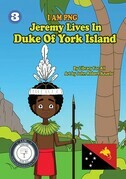 I Am PNG Jeremy Lives In Duke Of York Island