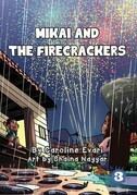 Mikai And The Firecracker