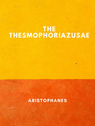 The Thesmophoriazusae