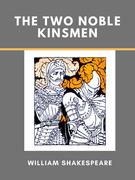 The Two Noble Kinsmen