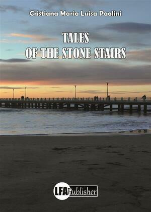 The tales of the stone stairs
